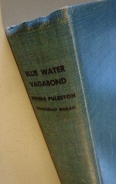 Blue Water Vagabond Six Years Adventure At Sea - Dennis Puleston (2)