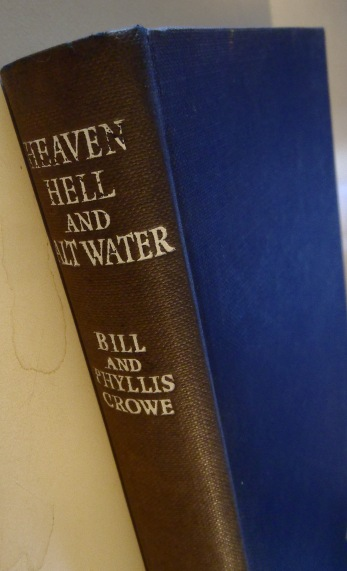 Heaven Hell and Salt Water - Bill and Phyllis Crowe (2)