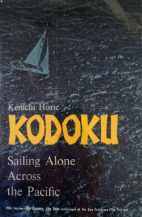 Koduko Sailing Alone Across the Pacific - Kenichi Horie