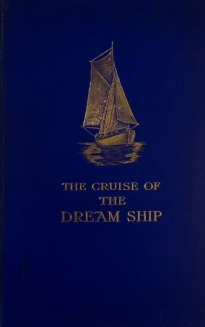 The Cruise of the Dream Ship