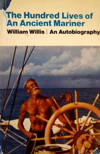The Hundred Lives of An Ancient Mariner - William Willis