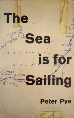 The Sea is for Sailing - Peter Pye