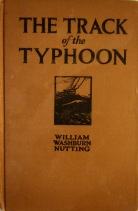 The Track of the Typhoon - William Washburn Nutting