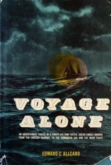 Voyage Alone - Edward Allcard