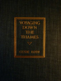 Voyaging Down the Thames - Clyde Eddy